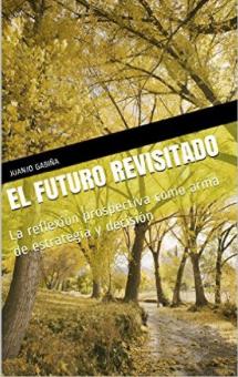 El futuro revisitado